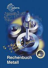 Rechenbuch Metall: Lehr- und Übungsbuch von Kilgus,  Roland | Buch | Zustand gut