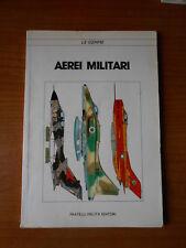 Aerei Militari -  serie le gemme n.3 -Fratelli Melita Editori 1989-sc.10