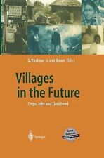 Villages in the Future : Crops, Jobs and Livelihood (2013, Paperback)