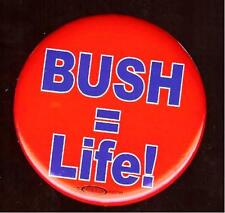 2000 George W. BUSH = Life pin pro LIFE anti ABORTION pinback Campaign button