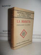 LIBRO Opera Omnia Alfredo Oriani LA DISFATTA 2^ed.1932 Prefazione Antonino Anile