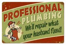 Professional Plumbing... Metal Sign