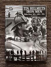 RARE SIGNED 2001 Tin Helmets Iron Men: Phila Fires 50's 60's 70's by Bob Bartosz