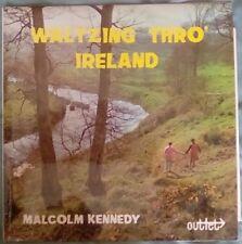 """Waltzing Thro' Ireland, Malcolm Kennedy 12"""" LP Outlet BOL4004 Irish folk"""