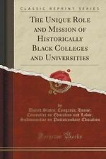 The Unique Role and Mission of Historically Black Colleges and Universities (Cla