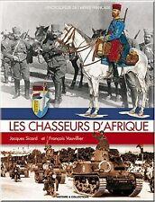 Les Chasseurs d'Afrique (L'Encyclopedie de L'Armee Francaise) ETANCHE/SEALED