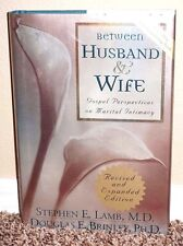 BETWEEN HUSBAND AND WIFE by Stephen E. Lamb 2008 REVISED ED. INTIMACY LDS MORMON