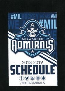 Milwaukee Admirals--2018-19 Pocket Schedule--WE Energies