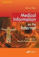 Medical Information on the Internet: A Guide for Health Professionals,-ExLibrary