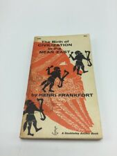 The Birth Of Civilization In The Near East By Henri Frankfort VTG 1956 Paperback