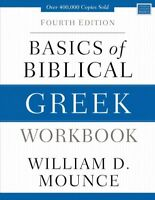 Basics of Biblical Greek, Paperback by Mounce, William D., Brand New, Free sh...