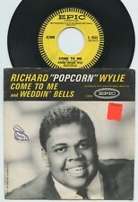 """Rare Soul 45 & Pic Sleeve - Richard """"Popcorn"""" Wylie - Come To Me - Epic Records"""
