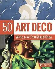Art Deco: 50 Works of Art You Should Know (50 Works of Art You Should Knw),Lynn