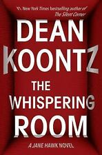 The Whispering Room: A Jane Hawk Novel by Koontz, Dean in Used - Like New