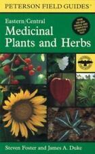 A Field Guide to Medicinal Plants and Herbs: Of Eastern and Central North Americ