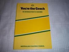You're the Coach ( An introduction To Coaching ) By Australian Coaching Council