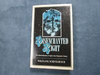 Disenchanted Night: Industrialization of Light by Wolfgang Schivelbusch