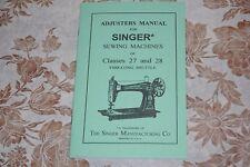 Adjusters, Timing, Adjusting, Service Manual for Singer 27 & 28 Sewing Machines