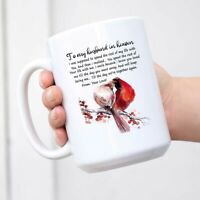 To My Husband In Heaven Mug Coffee Gift