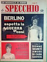 LOLLOBRIGIDA-lo SPECCHIO,Rivista di Politica & Costume -N.31 DEL 1961-RIF.8120