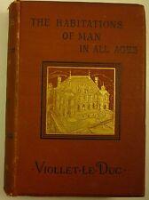 1876 HABITATIONS of MAN Viollet-le-Duc EDWARD CLARKE CABOT copy BOSTON ARCHITECT