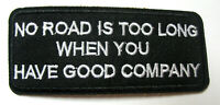 No Road is too long Aufnäher Patch Motorcycle Biker