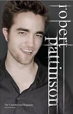 Robert Pattinson: The Unauthorized Biography, Blackburn, Virginia , Acceptable,
