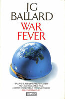 War Fever and Other Stories by Ballard, J. G.