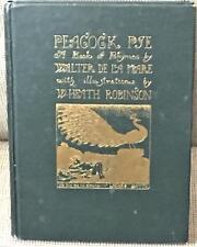 Walter De La Mare, Heath Robinson W / PEACOCK PIE 1924
