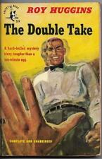 The Double Take by Roy Huggins.  1st Pocket Books Printing (1948)