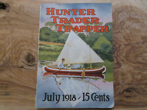 1918 Hunter Trader Trapper Magazine Remington Fur Traps Boats Canoes Boots Ads
