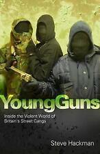 Young Guns, Steve Hackman, New Book