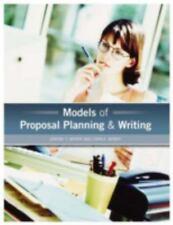 Models of Proposal Planning & Writing, Miner, Lynn E., Miner, Jeremy T., Good Co