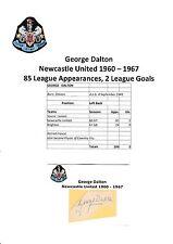 GEORGE DALTON NEWCASTLE UNITED 1960-1967 ORIGINAL HAND SIGNED CUTTING/CARD
