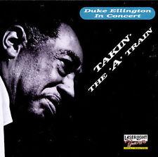 NEW - Duke Ellington in Concert: Takin' The 'A' Train by Duke Ellington