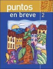 Puntos en breve (Student Edition), Marty Knorre, Thalia Dorwick, Ana Maria Perez