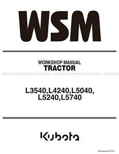 Kubota L3540 L4240 L5040 L5240 L5740 Printed Service Workshop Manual 9Y111-01023