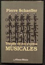 Pierre Schaeffer Tratado de los objetos Musicales