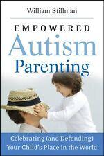 Empowered Autism Parenting: Celebrating (and Defen