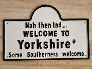 Welcome To Yorkshire Cast Iron Sign Plaque 37cm wide