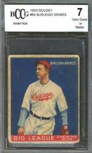 Burleigh Grimes Rookie Card 1933 Goudey #64 Cubs (Vg Or Better) BGS BCCG 7