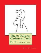 Bracco Italiano Christmas Cards : Do It Yourself by Gail Forsyth (2015,...