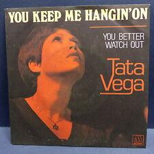 TATA VEGA You keep me hangin on 101408