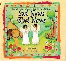 Sad News Glad News: Easter-Time Prayers for Little
