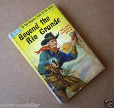 Beyond the Rio Grande. 1951 Vintage Old Rare Popular Cowboy Western Paperback