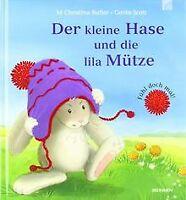 Der kleine Hase und die lila Mütze: Fühl doch mal! von M... | Buch | Zustand gut