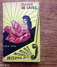 Louis DORS BANDE DE CAVE  1963