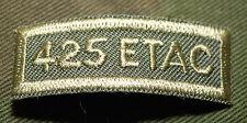 "CANADIAN ARMY COMBAT TAB UNIT BADGE  INSIGNIA  ""425 ETAC""  4 FOR $1 MIX & MATCH"