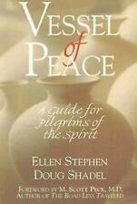 Vessel of Peace: A Guide for Pilgrims of the Spirit