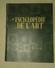 REAU Louis. Encyclopédie de l'art. Les Arts Plastiques. Fernand Nathan. 1951.